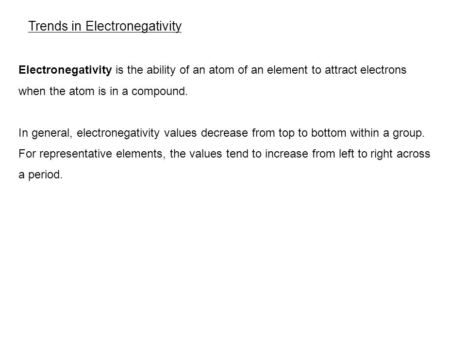 6.3 Trends in Electronegativity