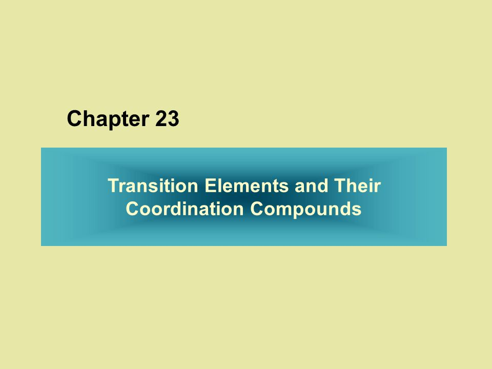 Transition Elements and Their Coordination Compounds