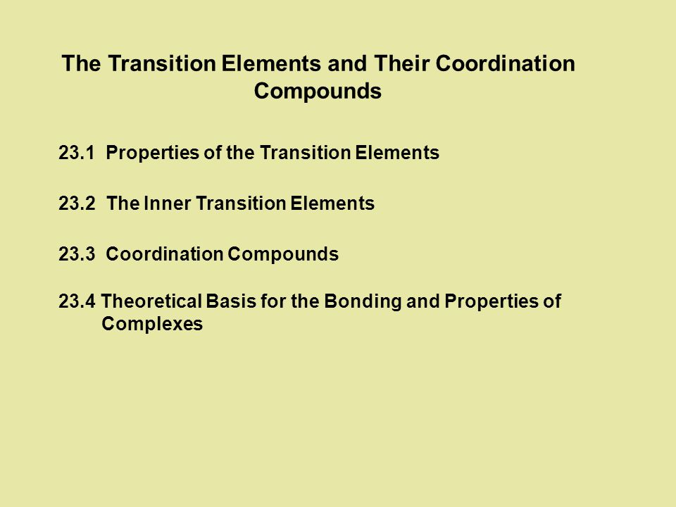 The Transition Elements and Their Coordination Compounds