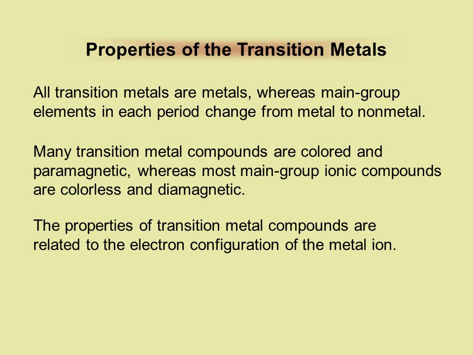 Properties of the Transition Metals