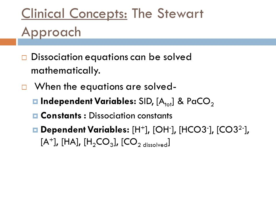 Clinical Concepts: The Stewart Approach