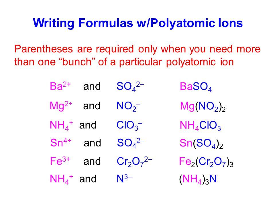 Writing Formulas w/Polyatomic Ions