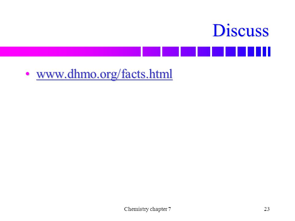 Discuss www.dhmo.org/facts.html Chemistry chapter 7