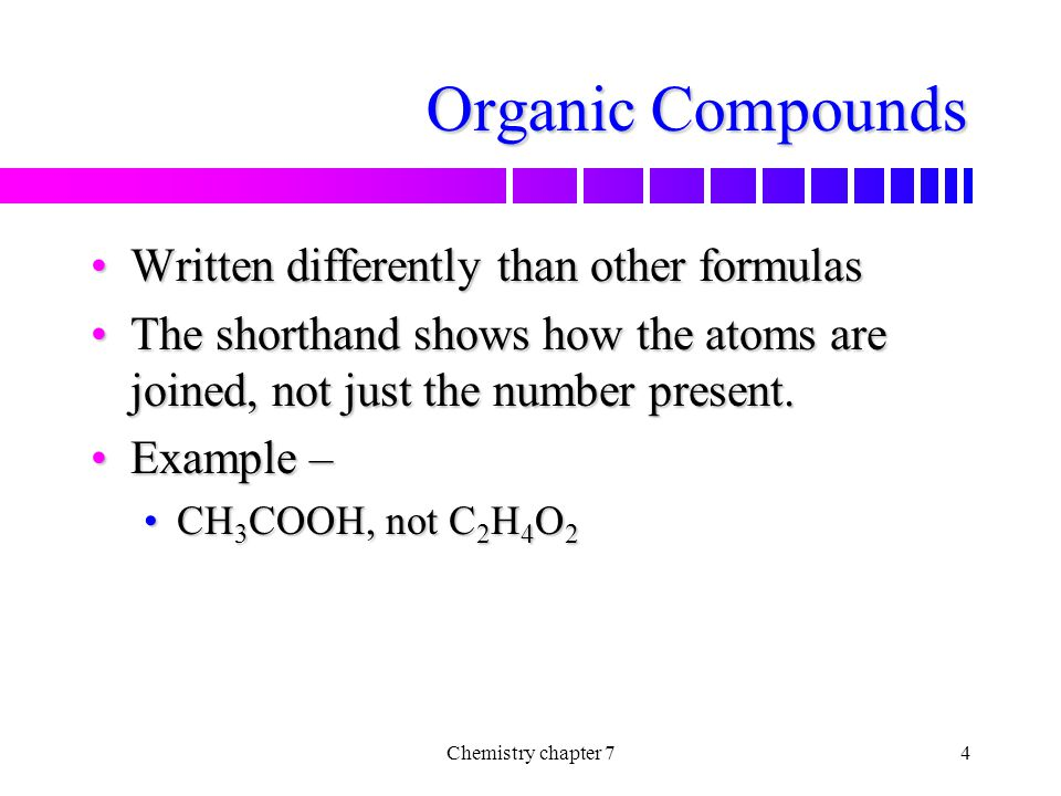 Organic Compounds Written differently than other formulas