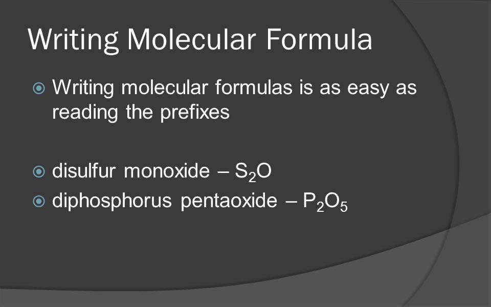 Writing Molecular Formula
