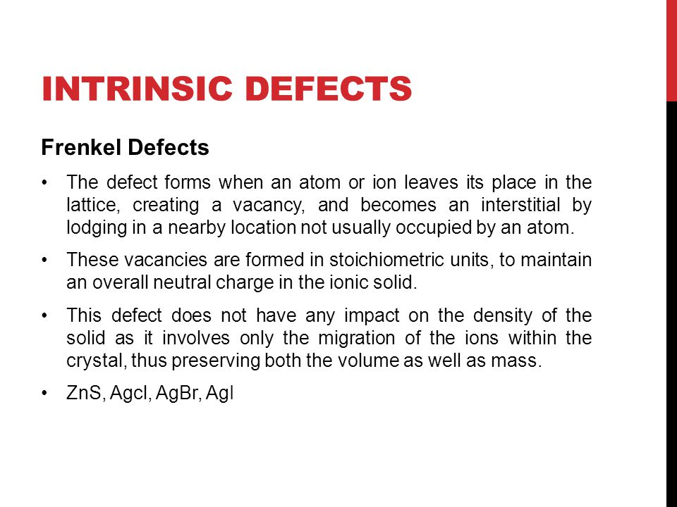 Intrinsic Defects Frenkel Defects