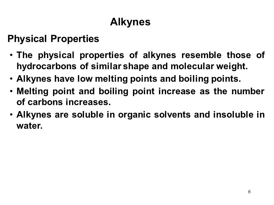 Alkynes Physical Properties