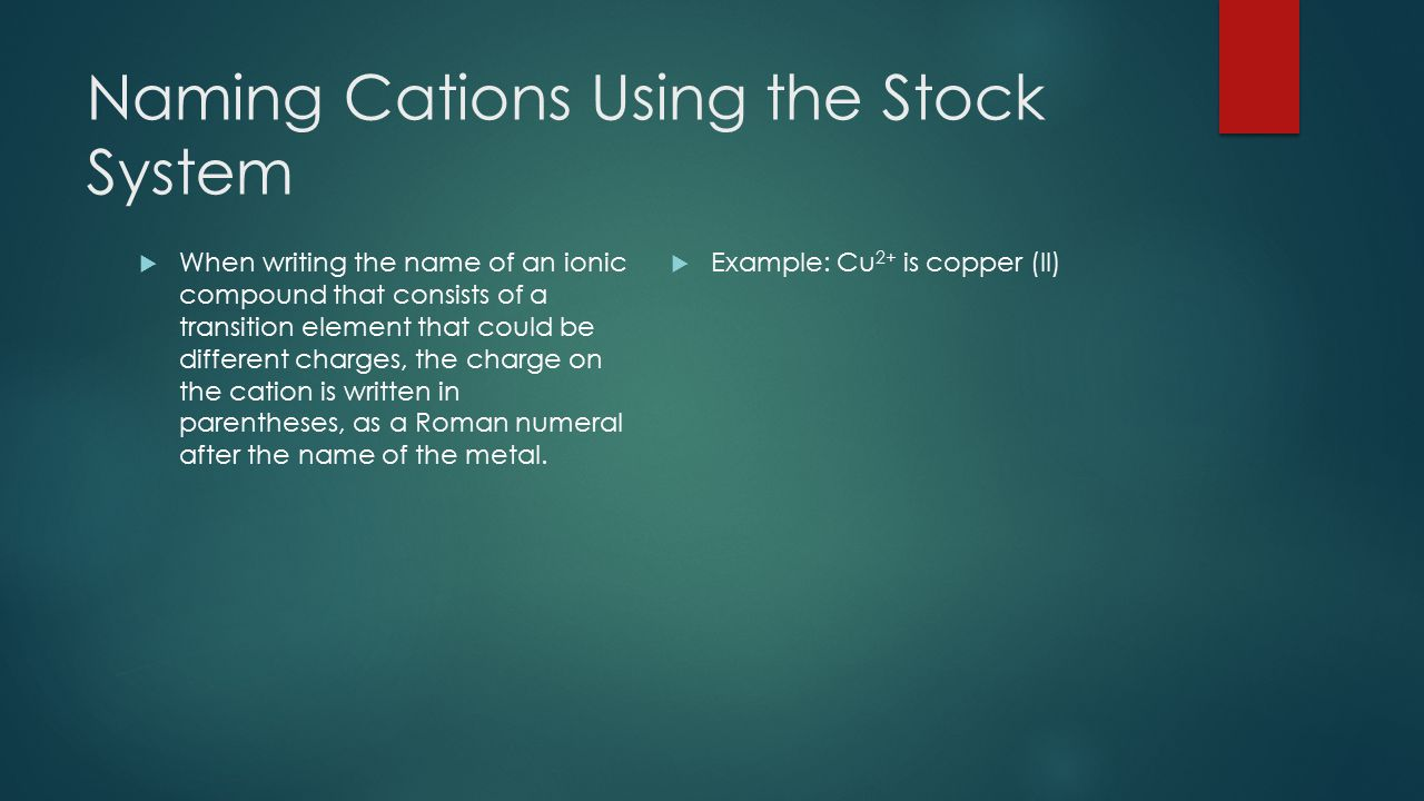 Naming Cations Using the Stock System
