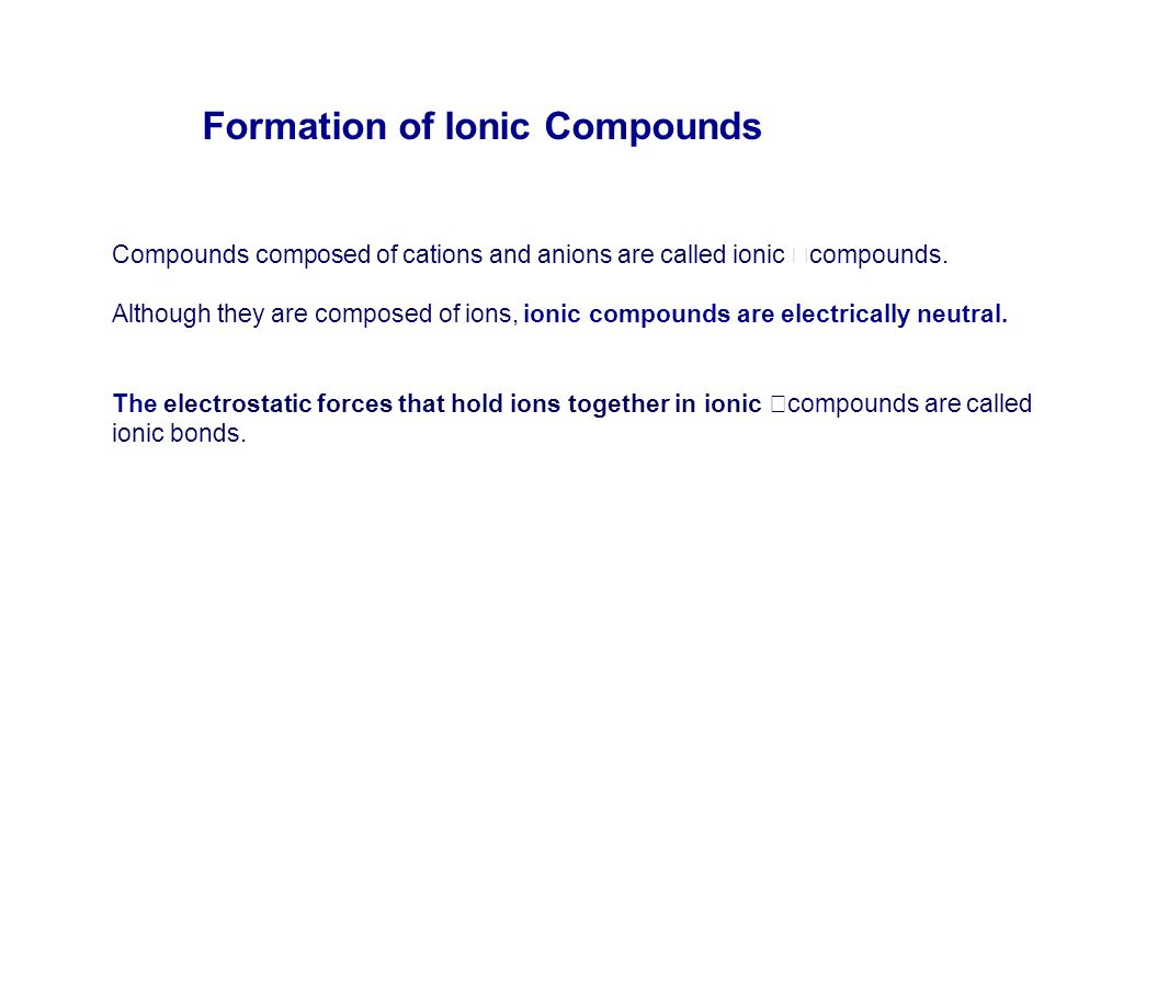 Ionic Compounds and Ionic Bonding. - ppt video online download