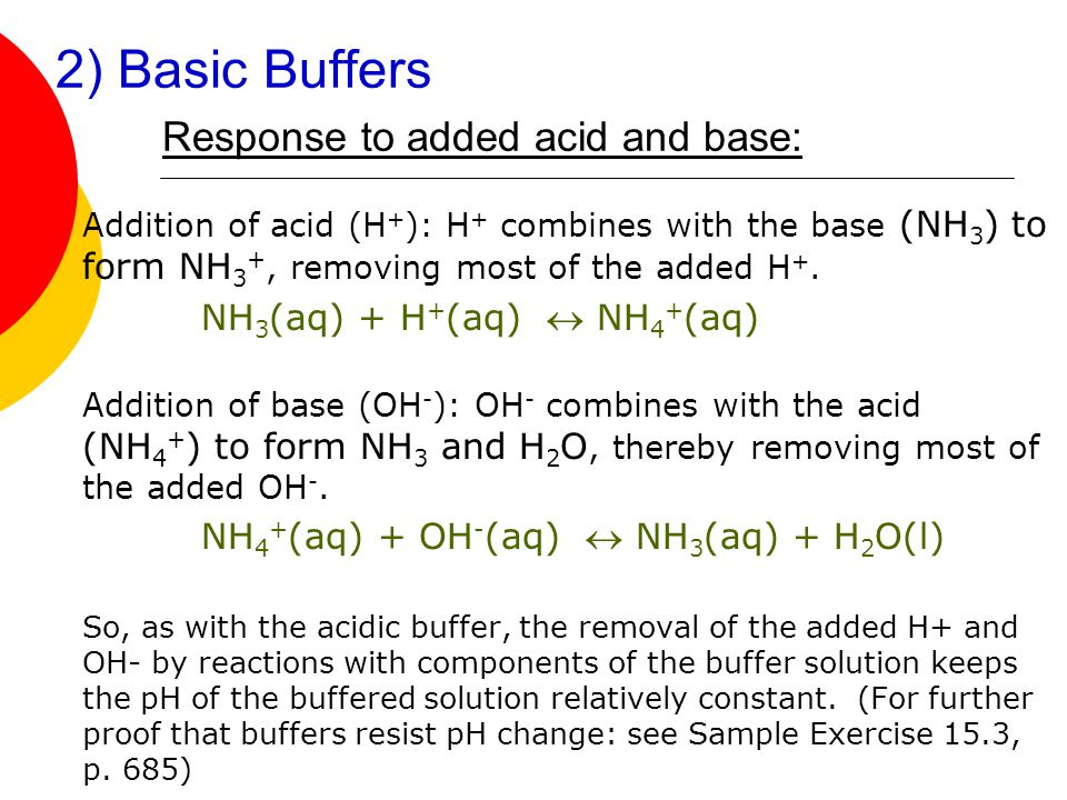 2) Basic Buffers Response to added acid and base: