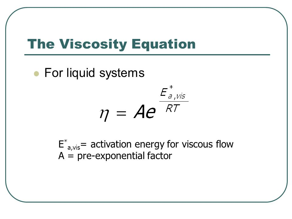 The Viscosity Equation