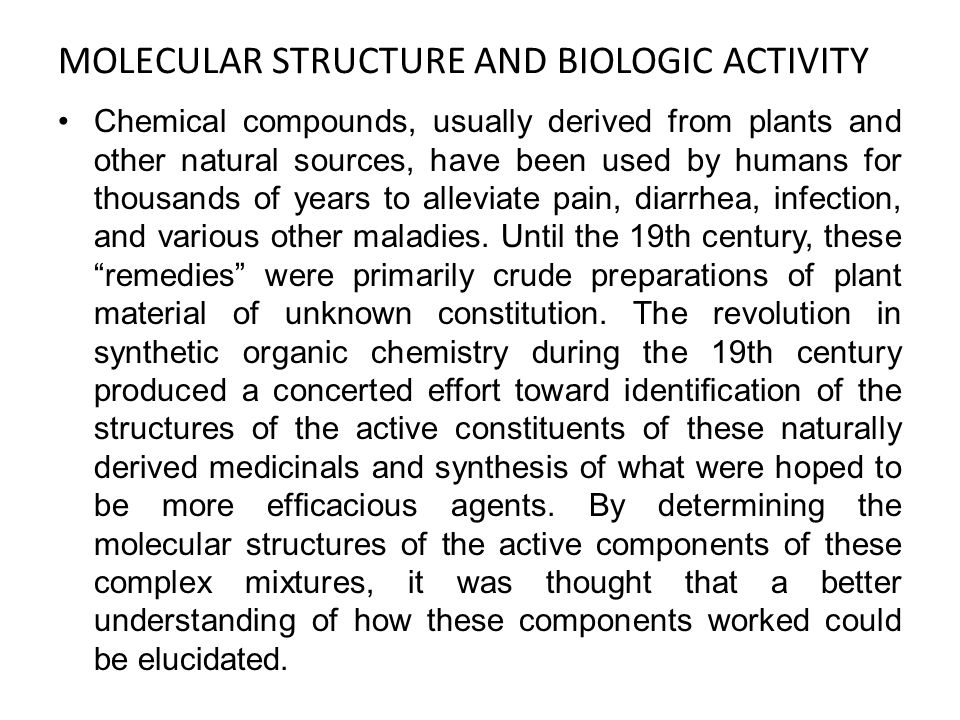 MOLECULAR STRUCTURE AND BIOLOGIC ACTIVITY