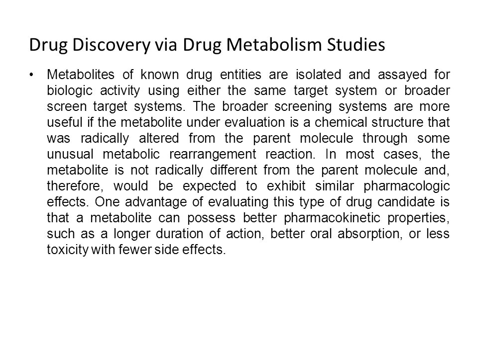 Drug Discovery via Drug Metabolism Studies