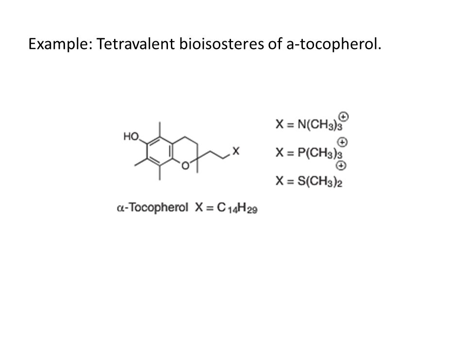 Example: Tetravalent bioisosteres of a-tocopherol.