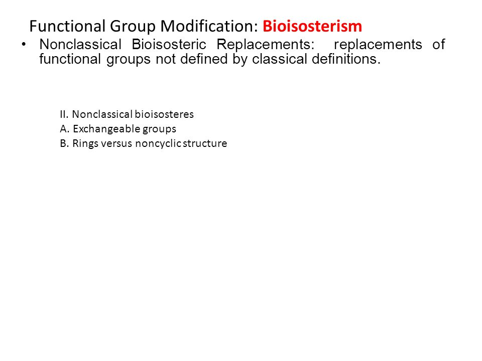 Functional Group Modification: Bioisosterism