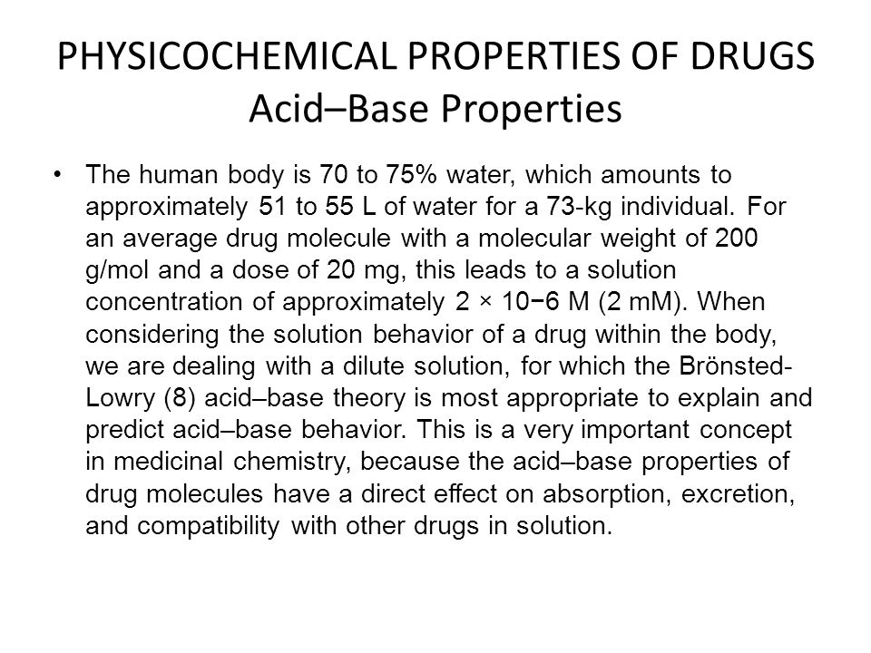 PHYSICOCHEMICAL PROPERTIES OF DRUGS Acid–Base Properties