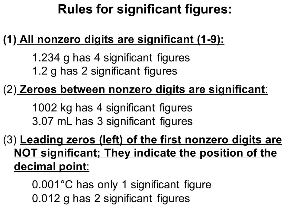 Rules for significant figures:
