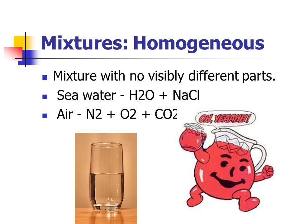 Mixtures: Homogeneous