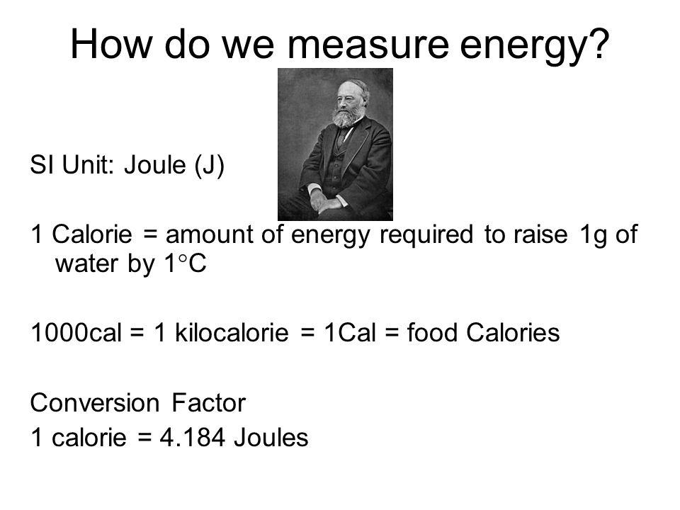 How do we measure energy