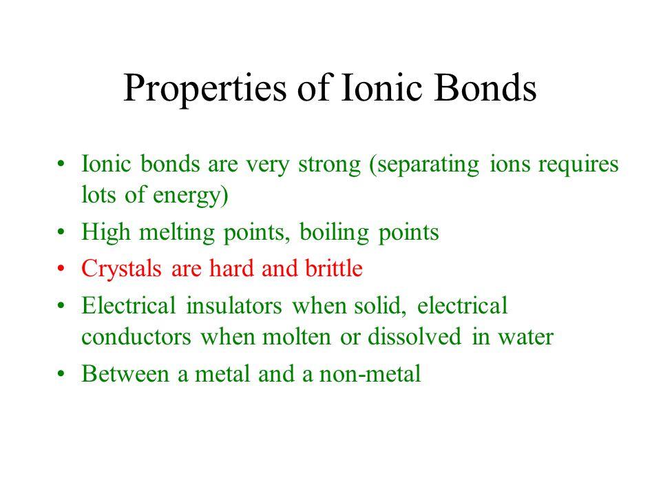 Properties of Ionic Bonds