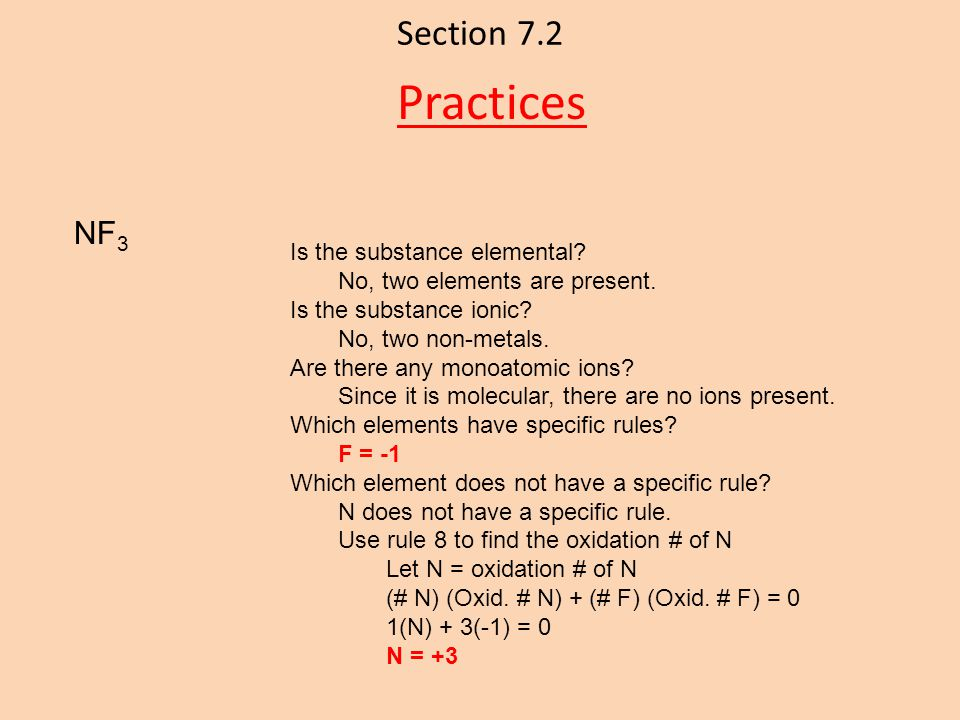 Practices Section 7.2 NF3 Is the substance elemental