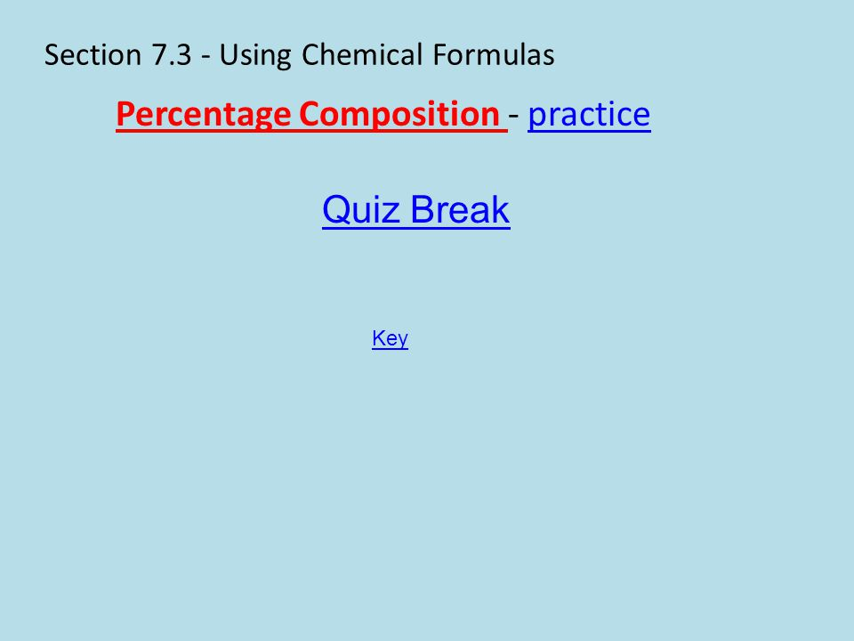 Section 7.3 - Using Chemical Formulas