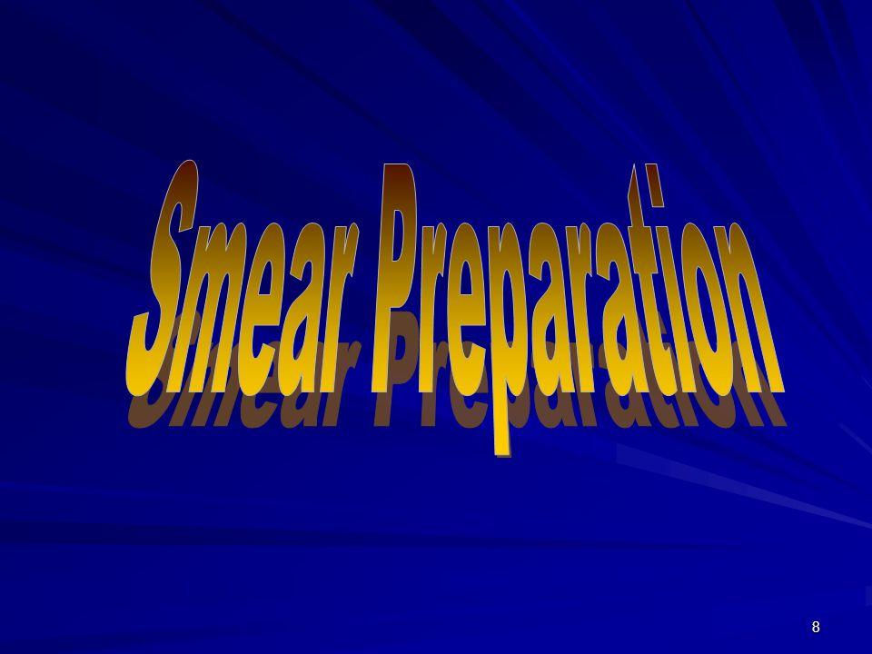 Smear Preparation preparation smear Smear Preparation