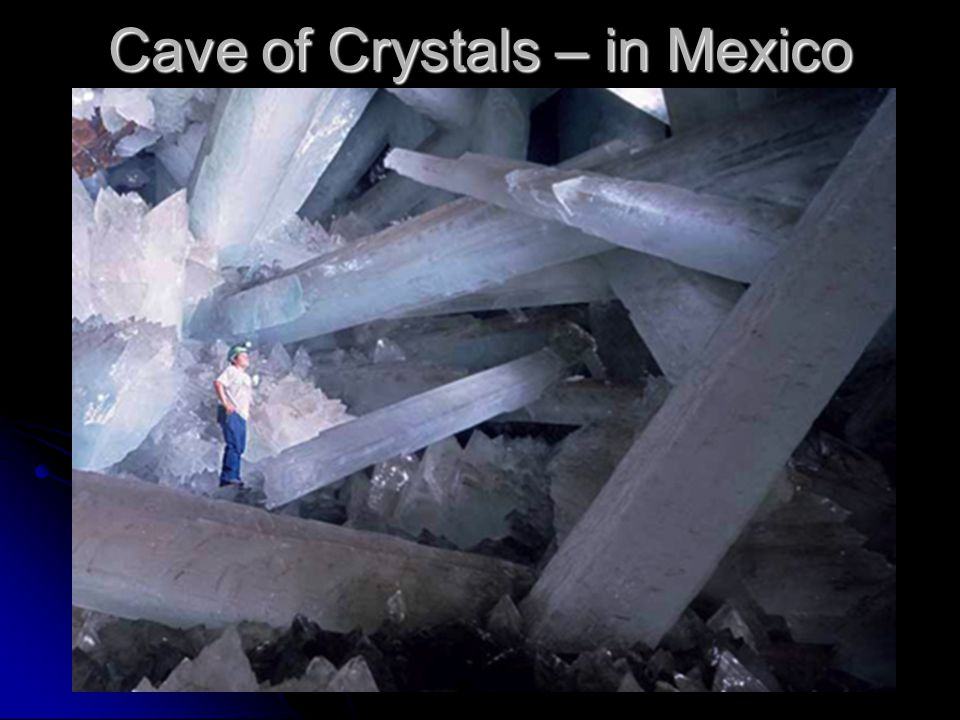Cave of Crystals – in Mexico
