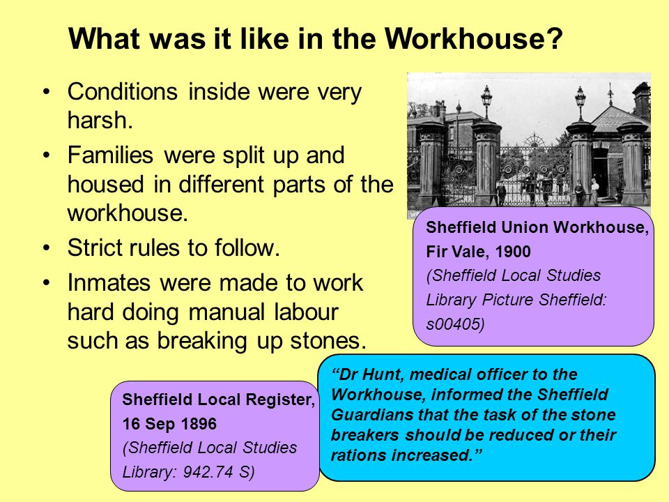 What was it like in the Workhouse