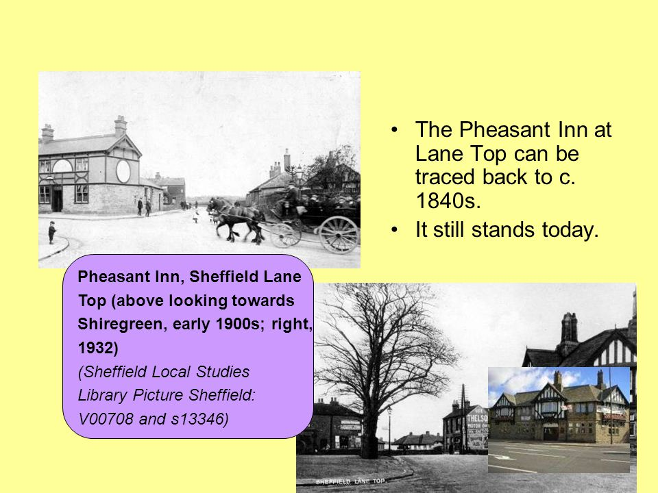 The Pheasant Inn at Lane Top can be traced back to c. 1840s.