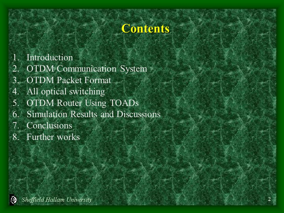 Contents 1. Introduction 2. OTDM Communication System