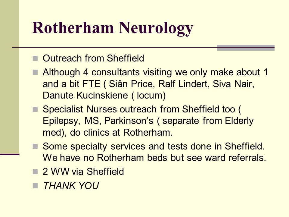 Rotherham Neurology Outreach from Sheffield