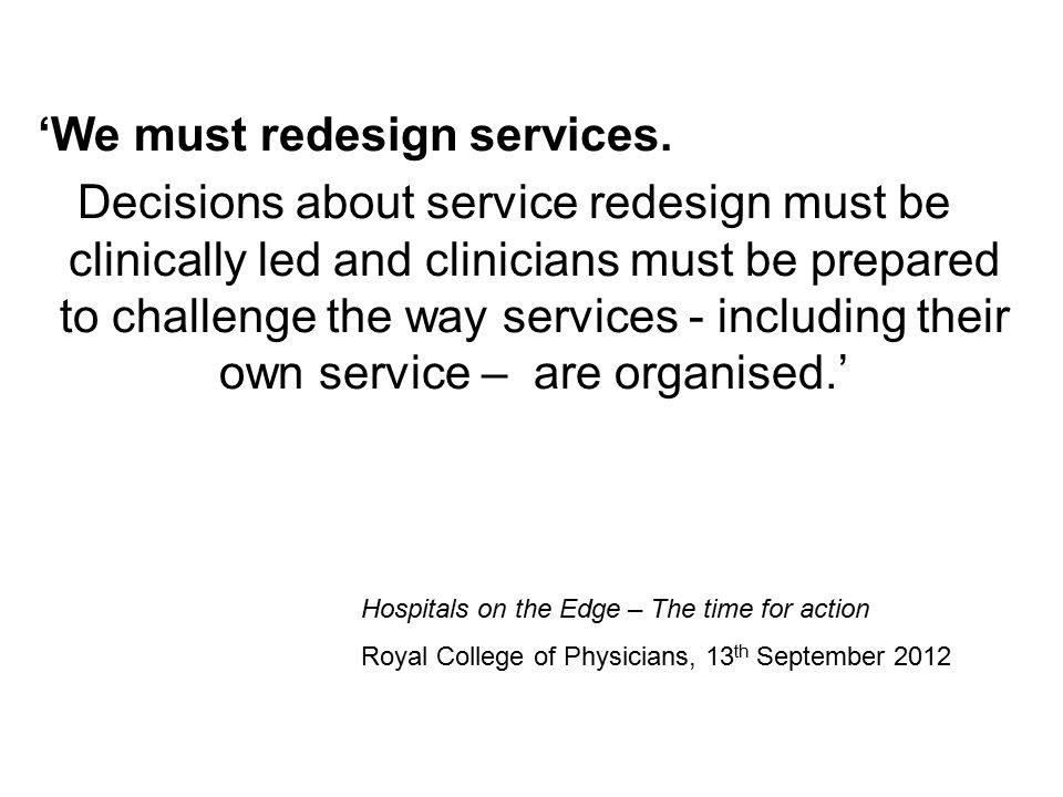 'We must redesign services.