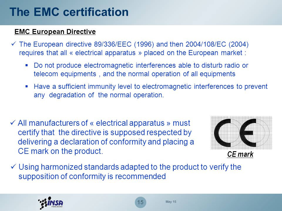 The EMC certification EMC European Directive.