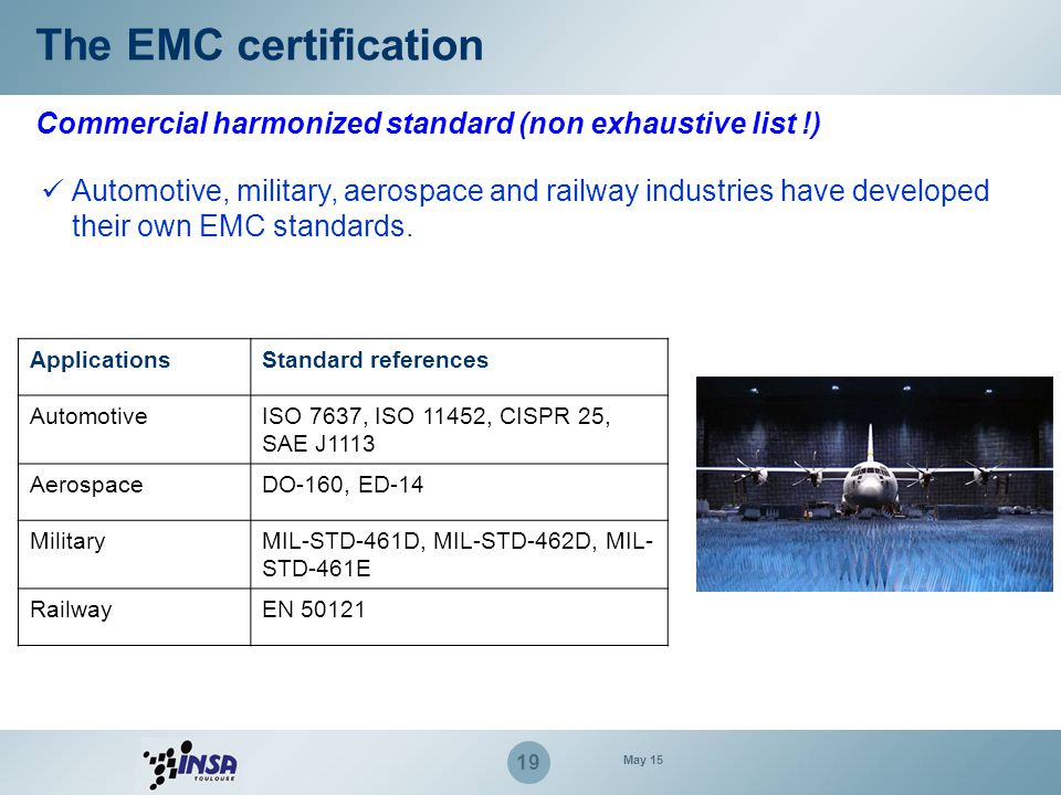 The EMC certification Commercial harmonized standard (non exhaustive list !)