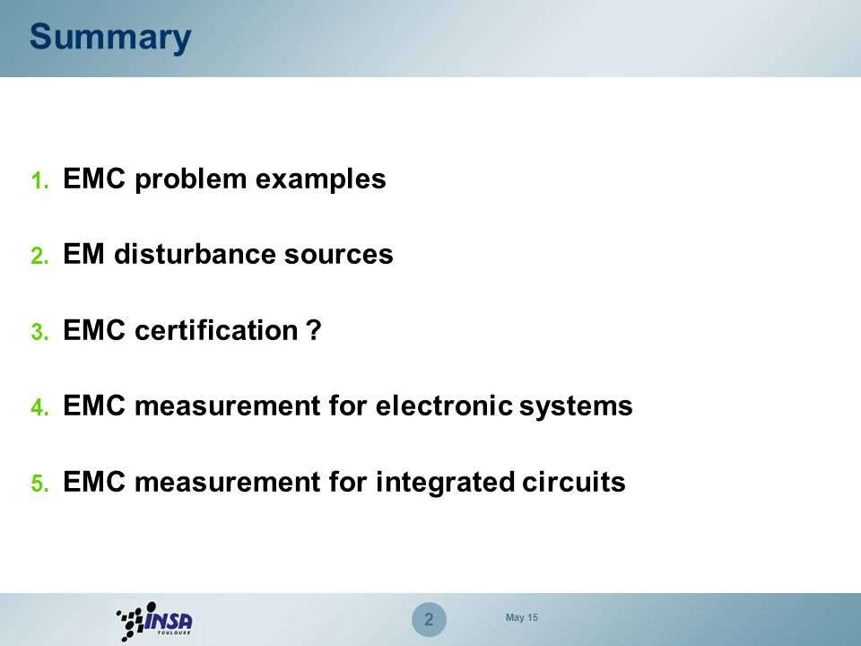 Summary EMC problem examples EM disturbance sources