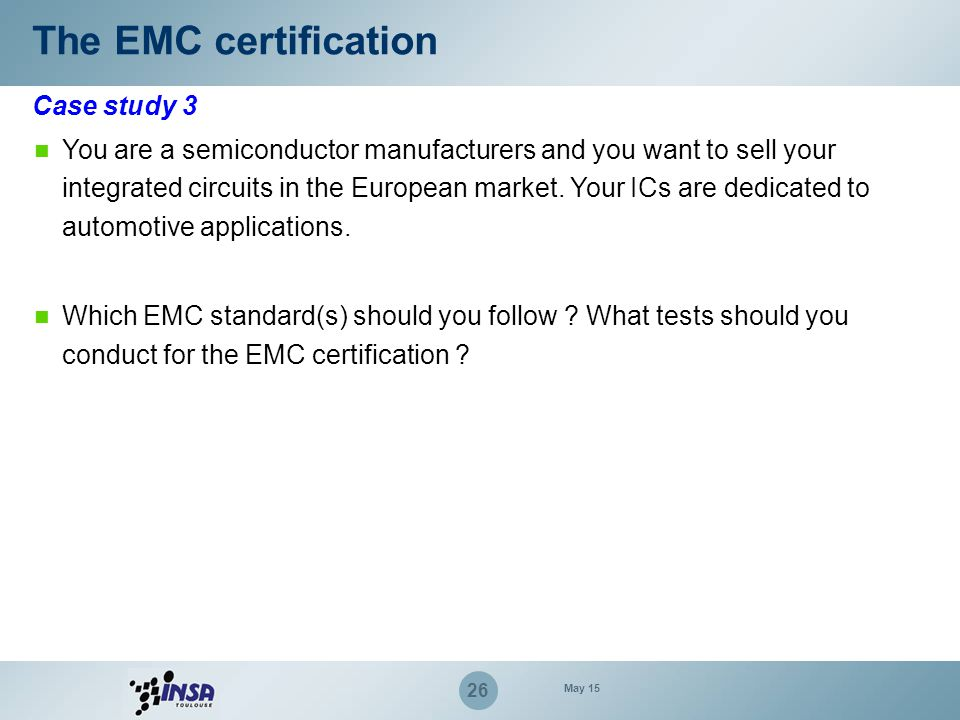 The EMC certification Case study 3