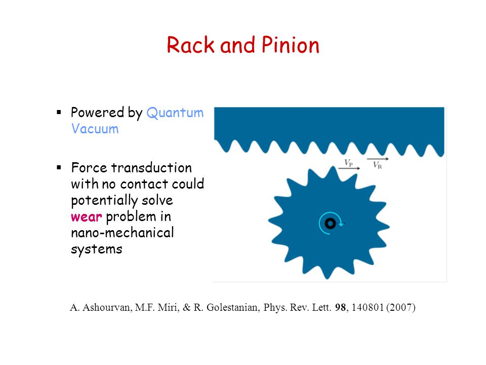Rack and Pinion Powered by Quantum Vacuum