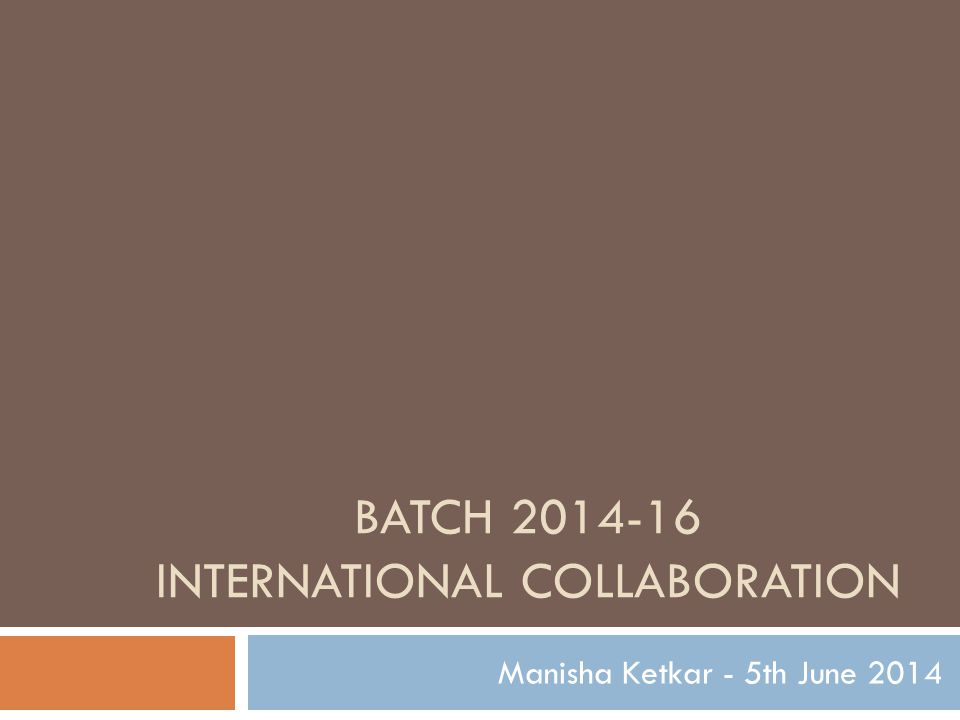 Batch 2014-16 International Collaboration