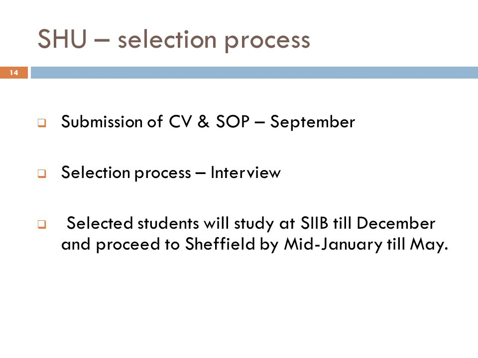 SHU – selection process