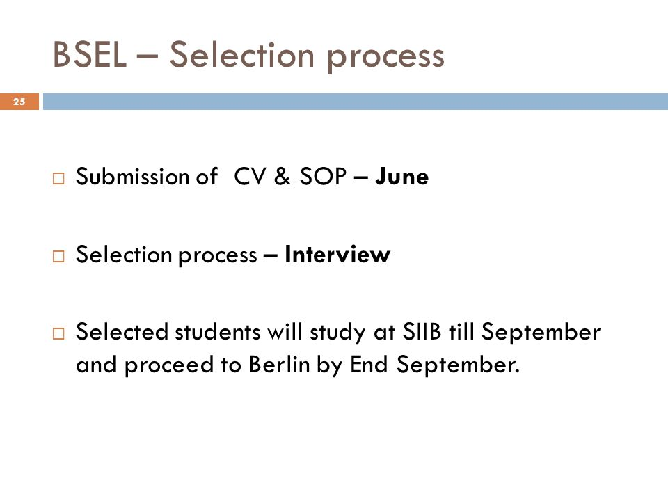 BSEL – Selection process