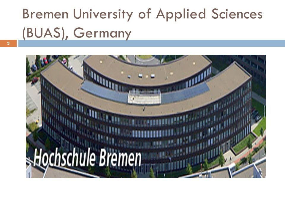 Bremen University of Applied Sciences (BUAS), Germany