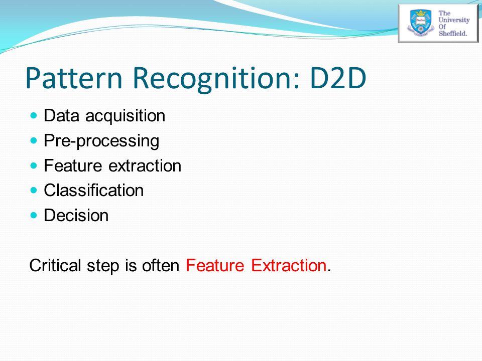 Pattern Recognition: D2D