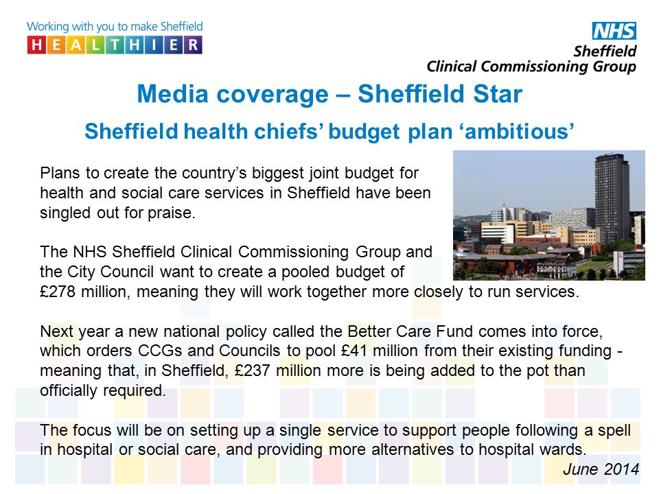 Media coverage – Sheffield Star Sheffield health chiefs' budget plan 'ambitious'