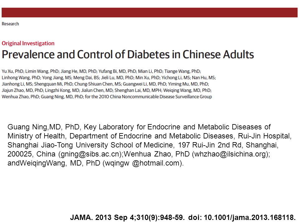 Guang Ning,MD, PhD, Key Laboratory for Endocrine and Metabolic Diseases of Ministry of Health, Department of Endocrine and Metabolic Diseases, Rui-Jin Hospital, Shanghai Jiao-Tong University School of Medicine, 197 Rui-Jin 2nd Rd, Shanghai, 200025, China (gning@sibs.ac.cn);Wenhua Zhao, PhD (whzhao@ilsichina.org); andWeiqingWang, MD, PhD (wqingw @hotmail.com).