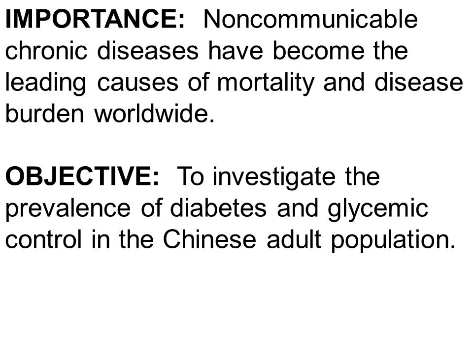 IMPORTANCE: Noncommunicable chronic diseases have become the leading causes of mortality and disease burden worldwide.