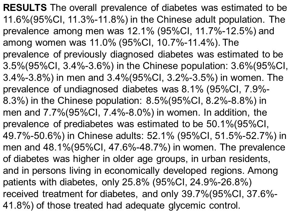 RESULTS The overall prevalence of diabetes was estimated to be 11