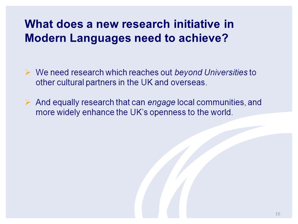 What does a new research initiative in Modern Languages need to achieve