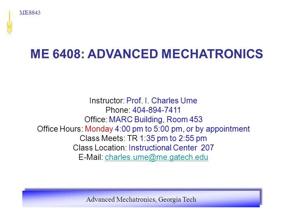 ME 6408: ADVANCED MECHATRONICS