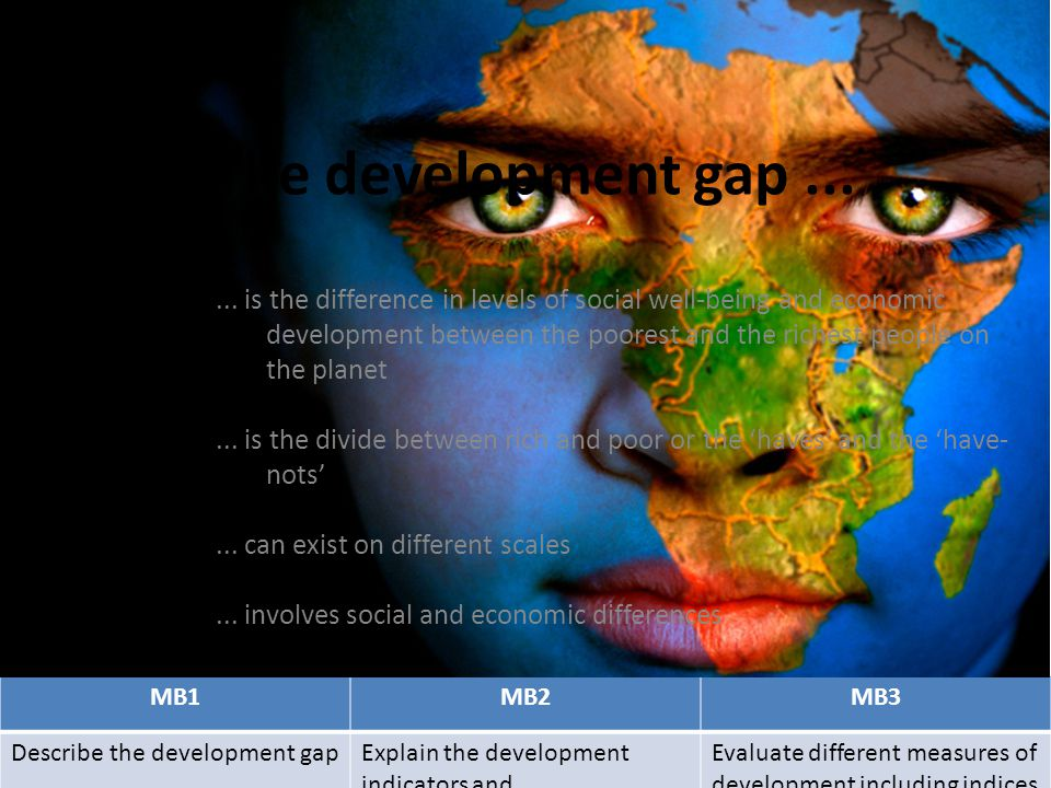 The development gap ...
